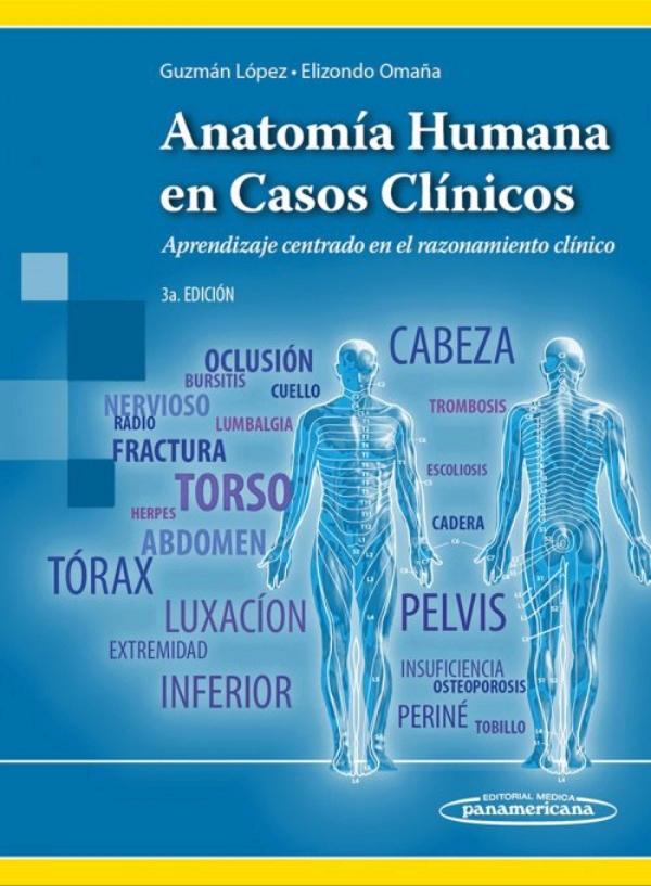 Guzman . Anatomia Humana en Casos Clinicos