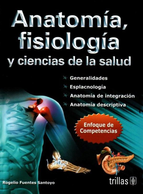 Anatomía, fisiología y ciencias de la salud