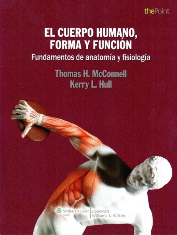 McConnell. El Cuerpo Humano, Forma y Funcion.
