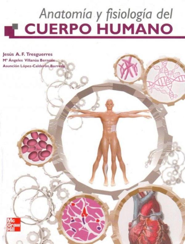 Tresguerres. Anatomia y fisiologia del cuerpo humano