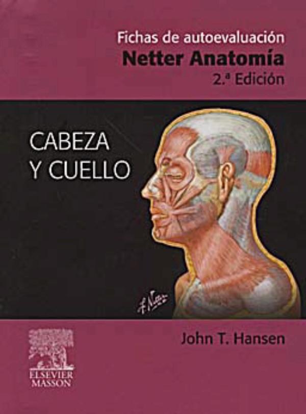 Netter. Fichas de autoevaluacion: Anatomia. Cabeza y cuello.