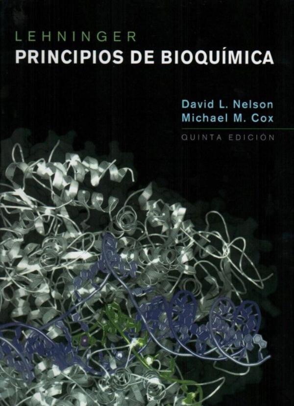 Principios de Bioquímica. Lehninger 5ta edición