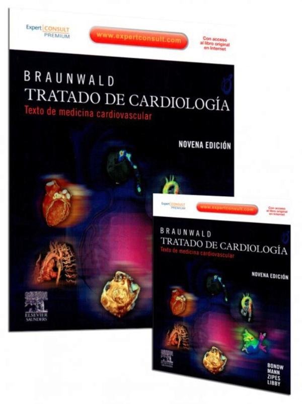 Braunwald. Tratado de cardiologia. Texto de medicina