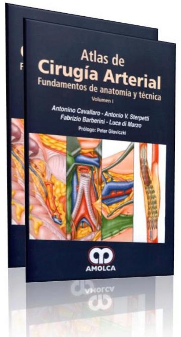 Cavallaro, Atlas de cirugia de las arterias. Fundamentos de anatomia ...