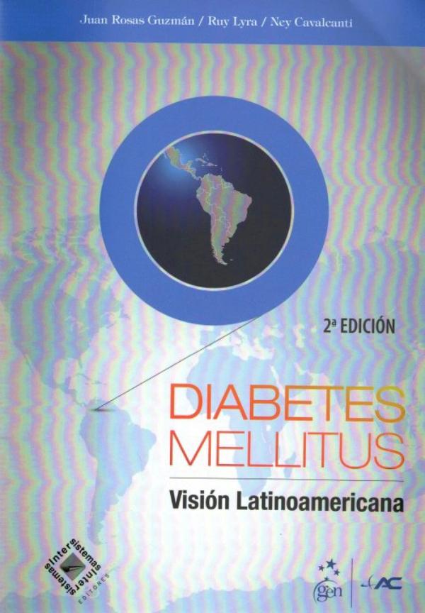 Rosas. Diabetes Mellitus. Vision Latinoamericana