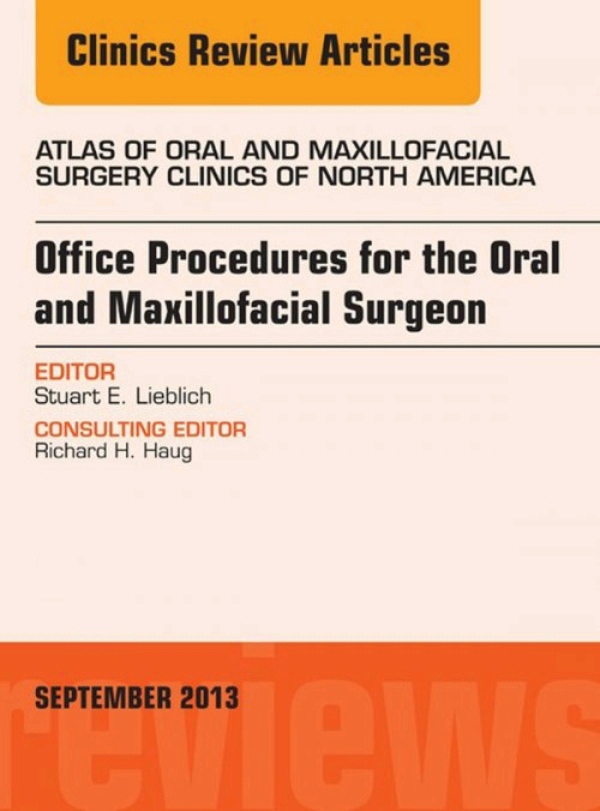 Office Procedures For The Oral And Maxillofacial Surgeon, An Issue Of Atlas Of The Oral And Maxillofacial Surgery Clinics, - Isbn:9780323188456 - image 2