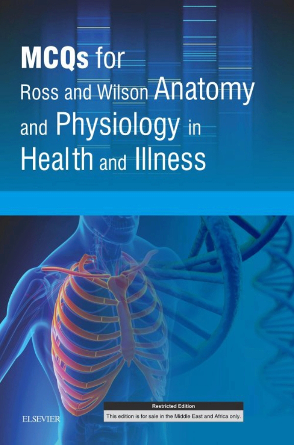 MCQs for Ross and Wilson Anatomy and Physiology in Health and ...
