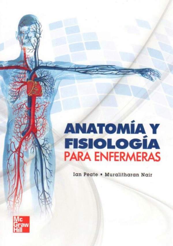 Peate. Anatomia y fisiologia para enfermeras