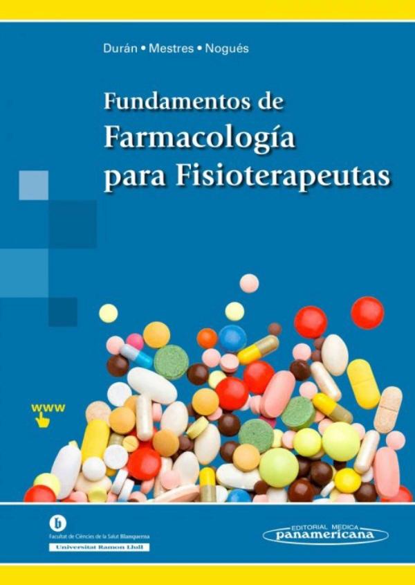 Duran fundamentos de farmacologia para fisioterapeutas for Farmacologia para fisioterapeutas