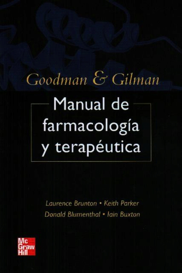 Goodman and Gilman manual de farmacolog�a y terap�utica