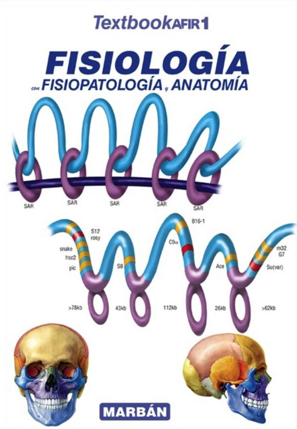 Textbook AFIR 1. Fisiologia con fisiopatologia y anatomia