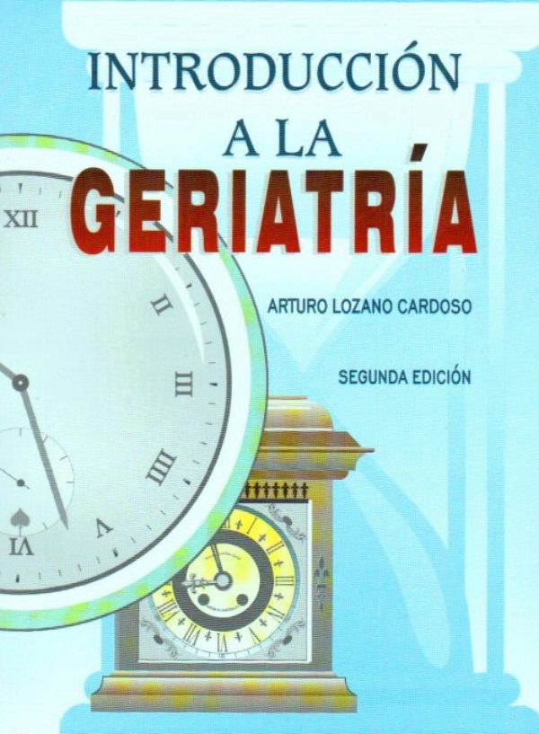 Lozano introduccion a la geriatria for Introduccion a la gastronomia pdf