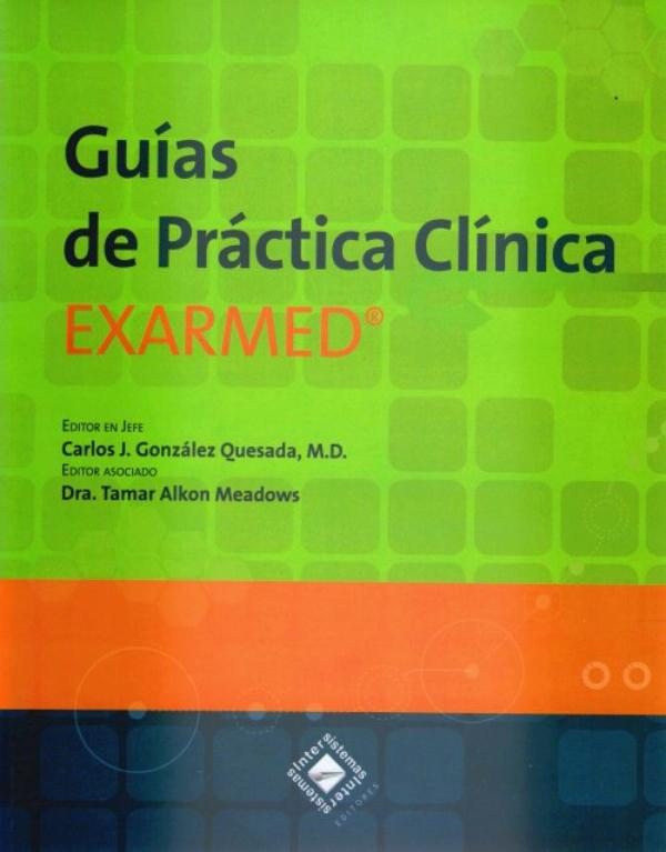 Gonzalez. Guia de practica clinica exarmed