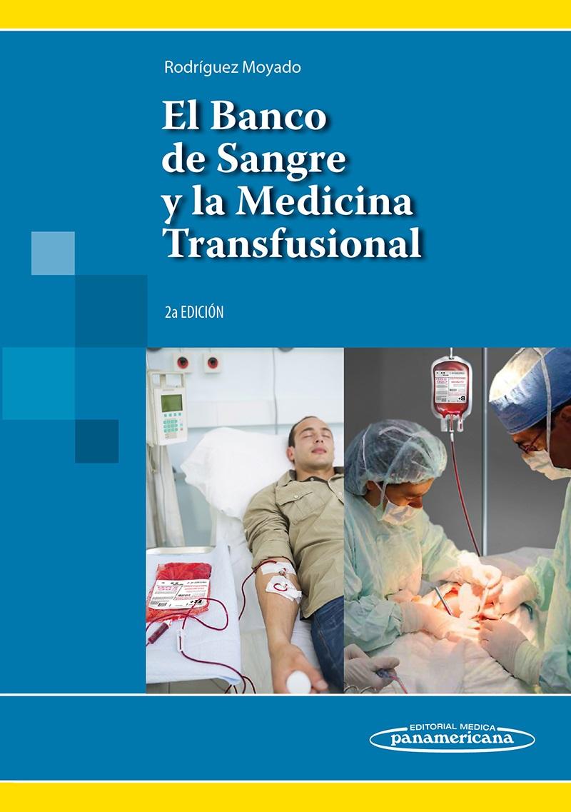 el banco de sangre y la medicina transfusional pdf descargar