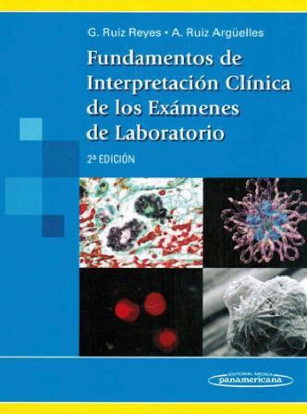 Fundamentos de interpretacion Clinica de los Examenes de