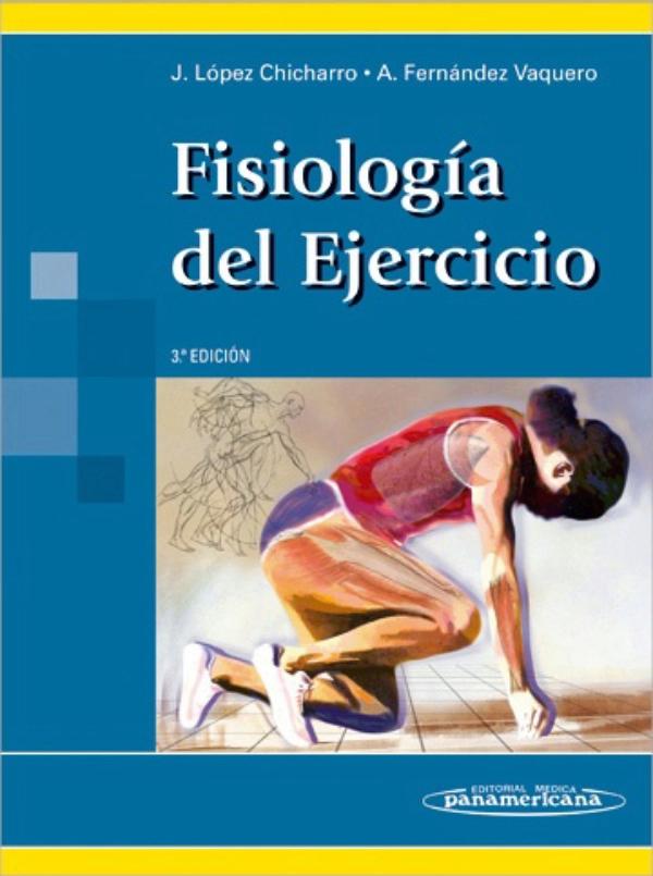 Fisiologia del ejercicio. Lopez Chicharro