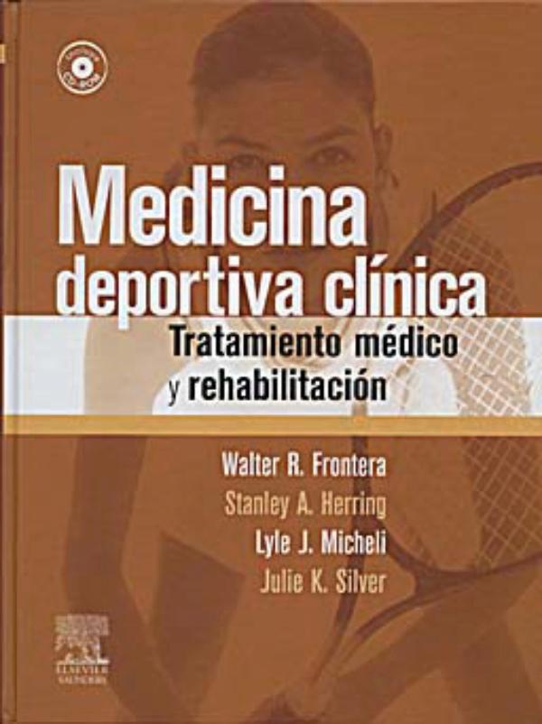 Medicina deportiva clinica. Tratamiento medico y rehabilitacion