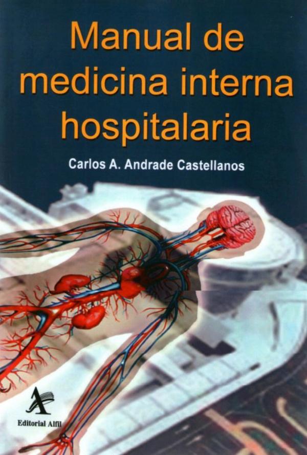 Andrade Manual De Medicina Interna Hospitalaria