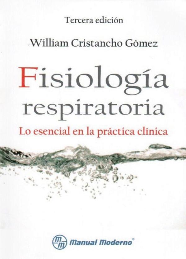 Cristancho. Fisiologia respiratoria.