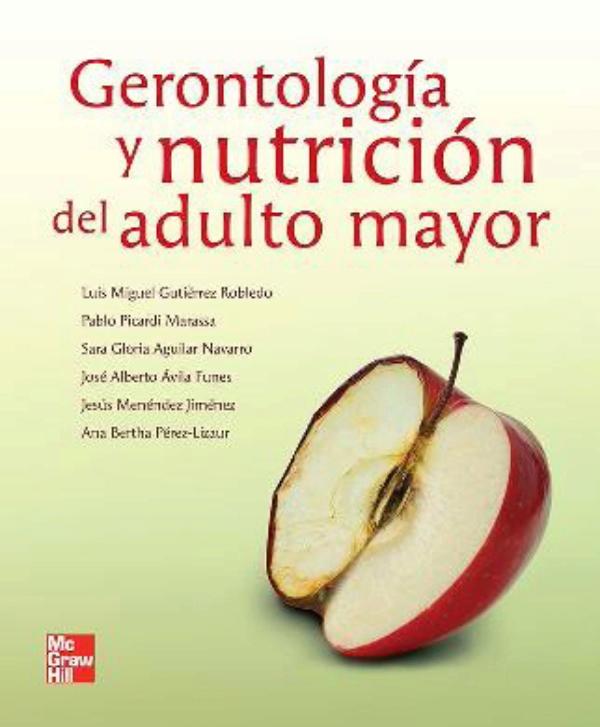Gutierrez. Gerontologia y nutricion del adulto mayor