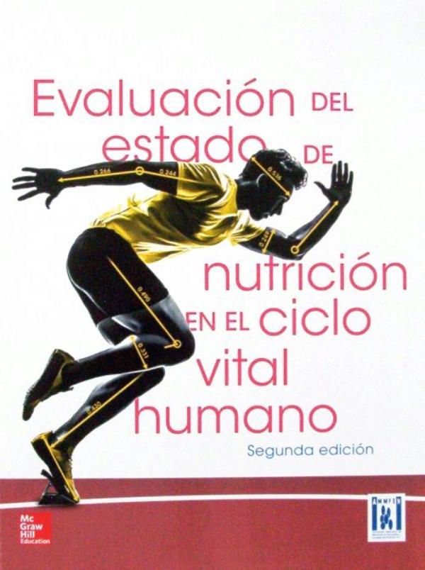 Evaluación del Estado de nutrición en el ciclo vital humano