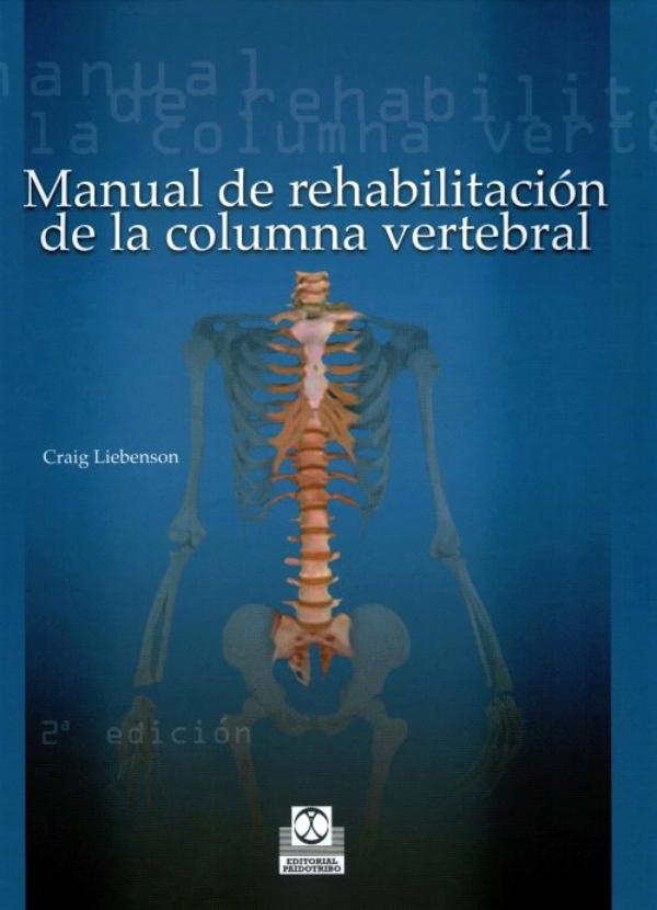 Liebenson. Manual de rehabilitacion de la columna vertebral