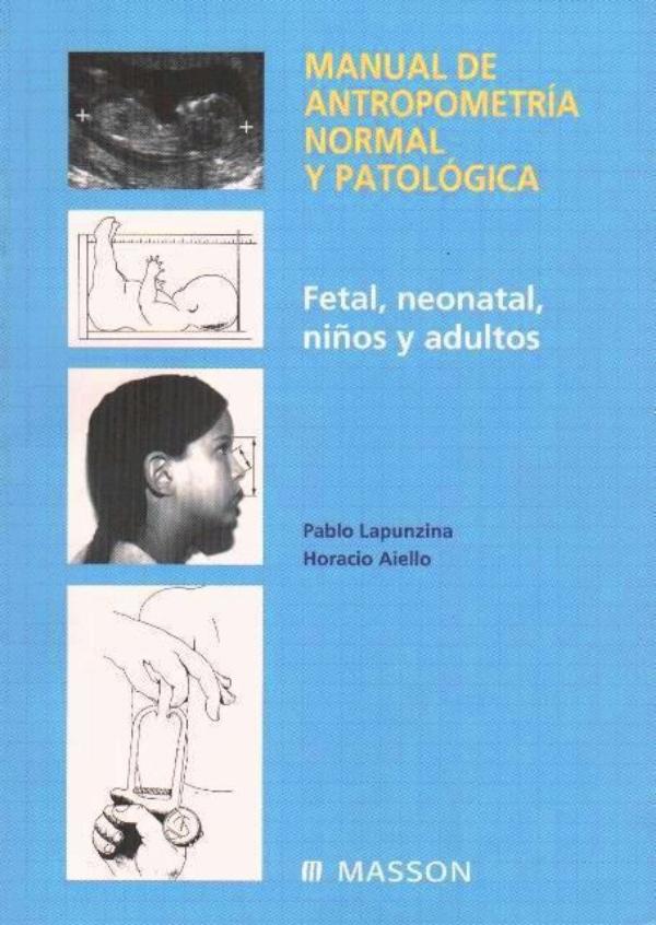 Manual de antropometria normal y patologica fetal for Antropometria libro