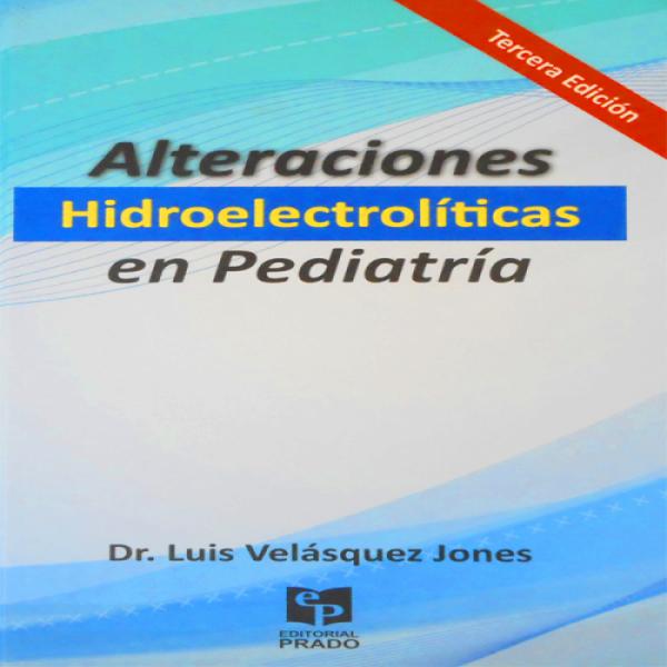 Trastornos Hidroelectroliticos En Pediatria Ebook