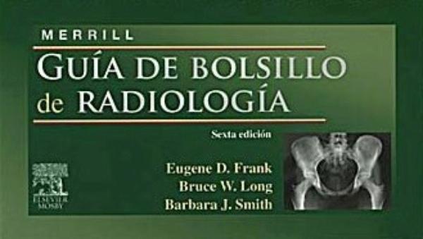 MERRILL. Guia de Bolsillo de Radiología