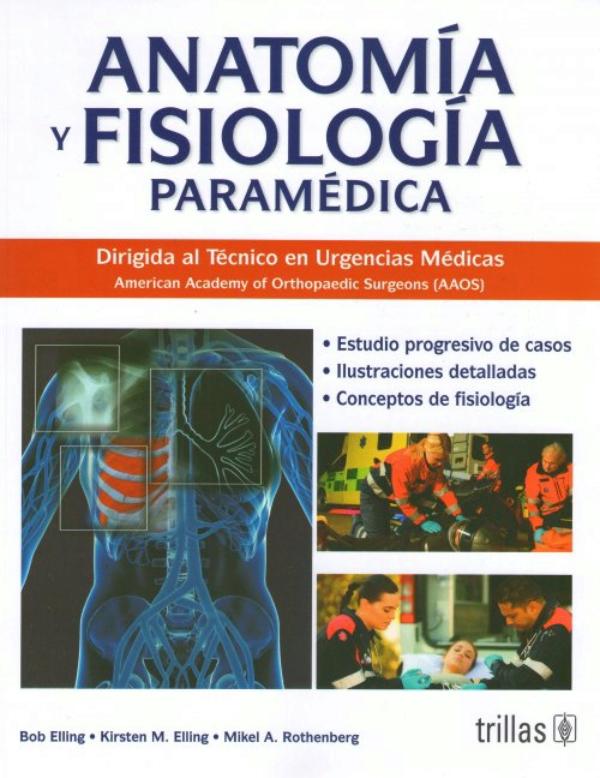 Elling. Anatomia y fisiologia paramedica